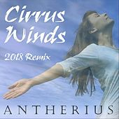 Cirrus Winds (2018 Remix) by Antherius