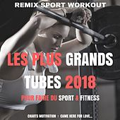 Les plus grands tubes 2018 de Various Artists