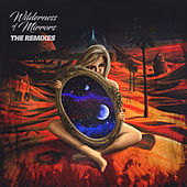 Wilderness Of Mirrors The Remixes di Truth