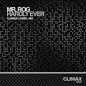 Hardly Ever by Mr.Rog