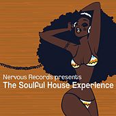 The Soulful House Experience by The Soulful House Experience