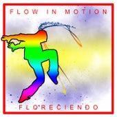 Floreciendo de Flow In Motion