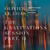 The Gravitations Session, Pt. 2 by Olivier Le Goas, John Abercrombie, Ralph Alessi