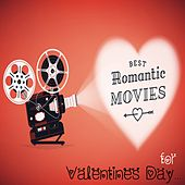 Best Romantic Movies for Valentine's Day by Various Artists