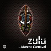 Zulu by Marcos Carnaval
