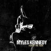 Year Of The Tiger by Myles Kennedy