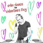 EDM Dance for Valentine's Day von Various Artists