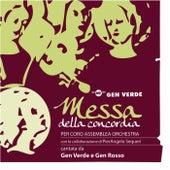 Messa della concordia by Gen Verde
