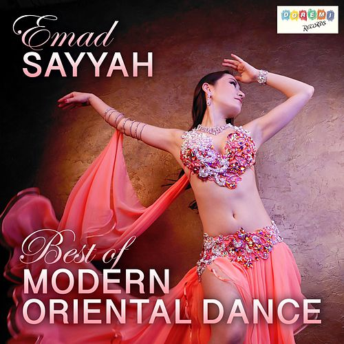 Best of Modern Oriental Dance by Emad Sayyah