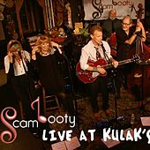 Scambooty, Live at Kulak's von Scambooty