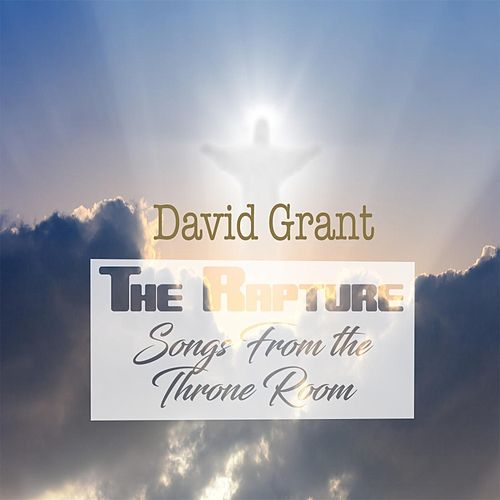 The Rapture by David Grant
