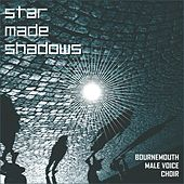 Star Made Shadows de Bournemouth Male Voice Choir