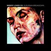 Suburban Breakdown by Misery Loves Co.