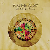Take Off Your Colours by You Me At Six