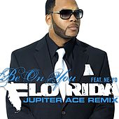 Be On You [feat. Ne-Yo] by Flo Rida