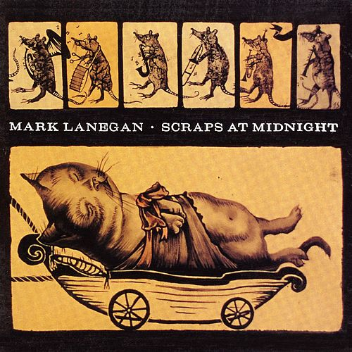 Scraps at Midnight by Mark Lanegan