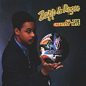All The Greatest Hits de Zapp and Roger