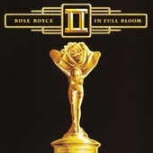 In Full Bloom by Rose Royce