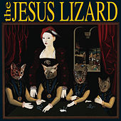 Liar (Remaster / Reissue) von The Jesus Lizard