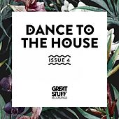 Dance to the House Issue 4 de Various Artists