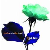 Jobim Enjoy the Funk! by Jabu