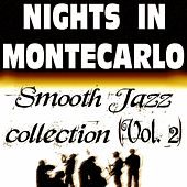Nights In Montecarlo - Smooth Jazz Collection (vol. 2) by Various Artists