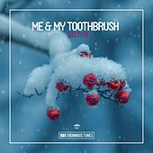 Sister de Me & My Toothbrush