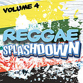 Reggae Splashdown, Vol 4 by Various Artists
