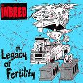 Legacy of Fertility by Th' Inbred