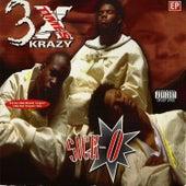 Sick-O by 3 X Krazy