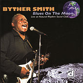 Blues on the Moon de Byther Smith