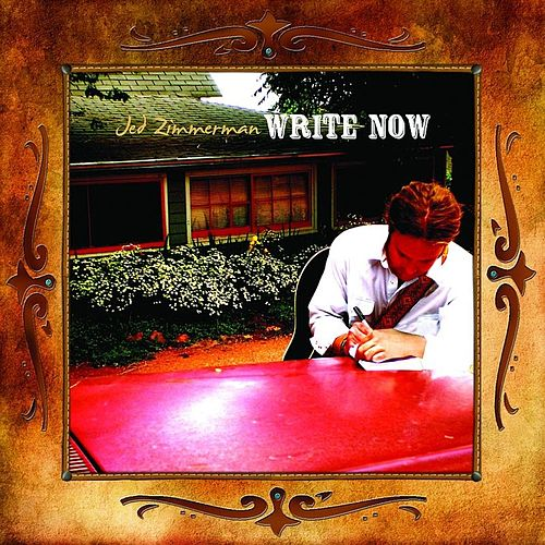 Write Now by Jed Zimmerman