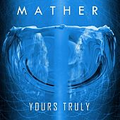 Yours Truly by Mather