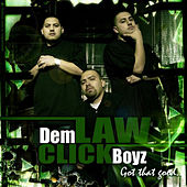 Got That Good by Law Click