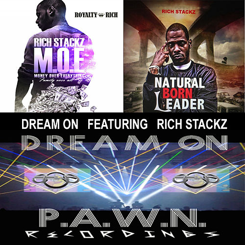 Dream On (feat. Rich Stackz) by DJ Pawn