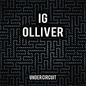 Under Circuit by Ig Olliver