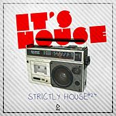 It's House - Strictly House, Vol. 24 by Various Artists