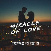 Miracle of Love by Fcdeejay