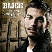 Mit Liib & Seel von Bligg