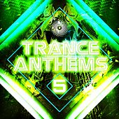 Trance Anthems 5 by Various Artists