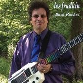 Bach Rocks by Les Fradkin