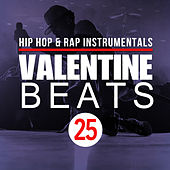 Hip Hop Beats & Rap Instrumentals Vol. 25 by Valentine Beats