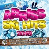 Abriss Ski Hits 2018 - Die XXL Apres Ski Schlager Discofox Hits bis zum Karneval und Fasching 2019 - inkl. Partyhit