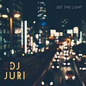 See the Light di DJ Juri