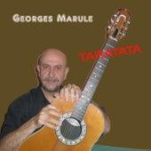 Taratata de Georges Marule