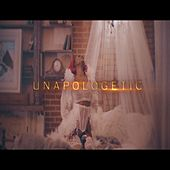 Unapologetic by Love Keyyz