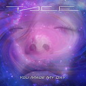 You Made My Day de T.A.C.E. Project