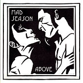 Above von Mad Season