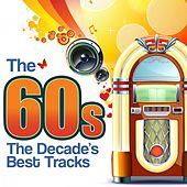 The 60s - The Decade's Best Tracks by Various Artists