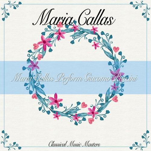 Maria Callas Perform Giacomo Puccini von Maria Callas